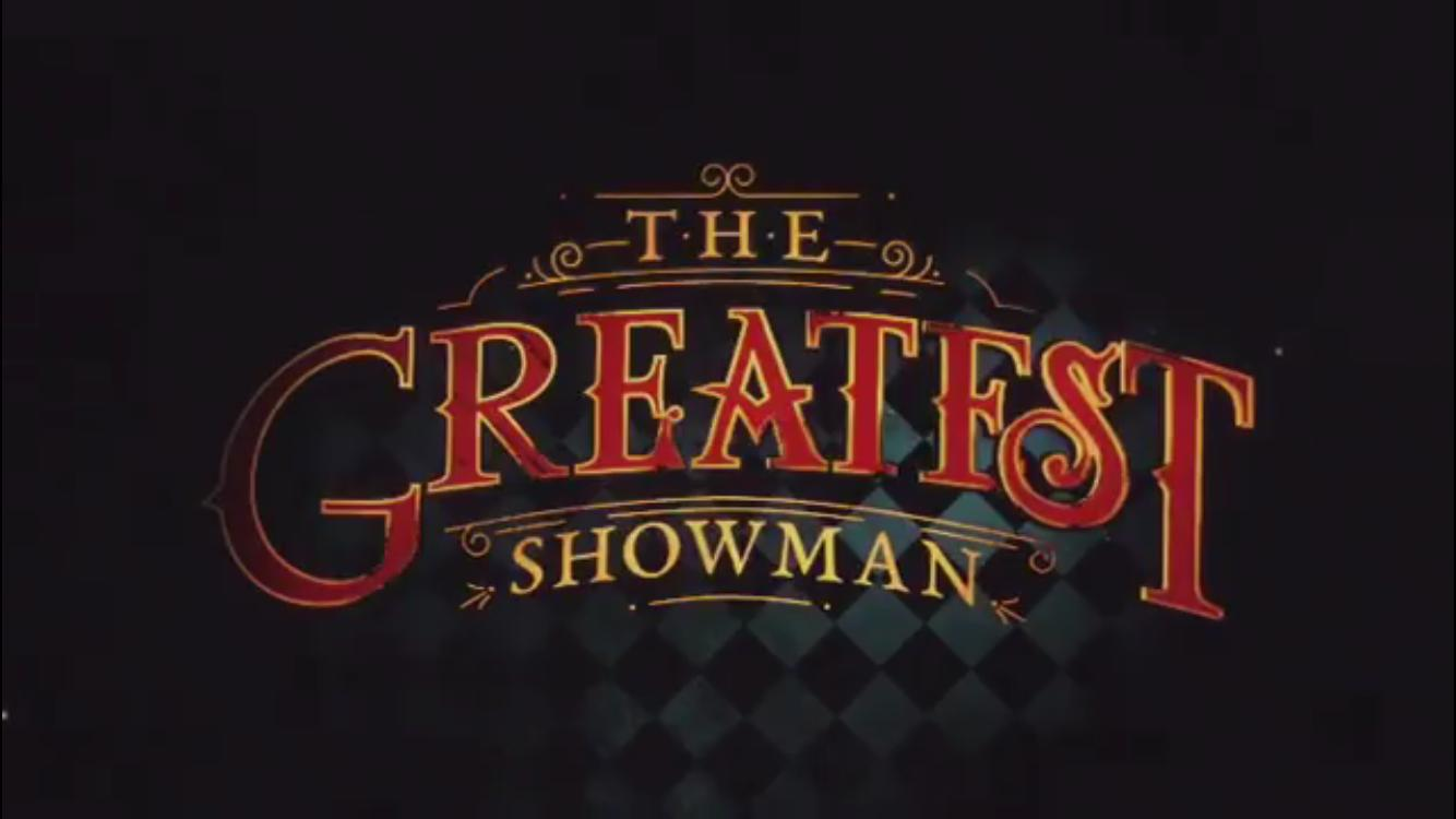 The Greatest Showman Movie : Teaser Trailer