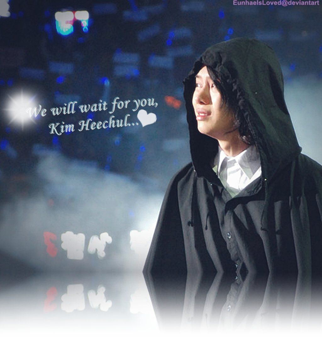 We Will Wait For Kim Heechul by EunhaeIsLoved on DeviantArt