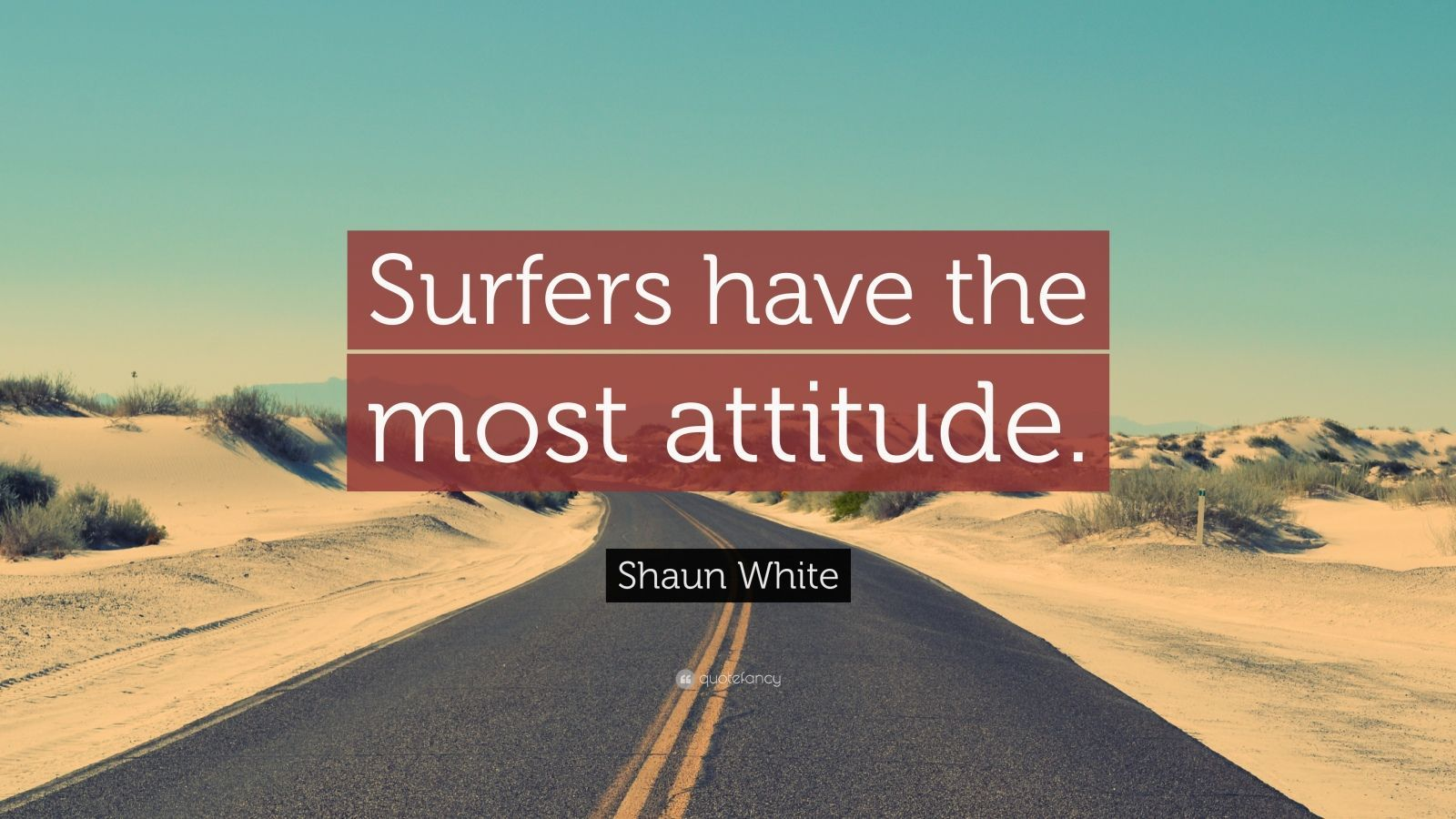 "Shaun White Quote: ""Surfers have the most attitude."" (7 wallpapers ..."