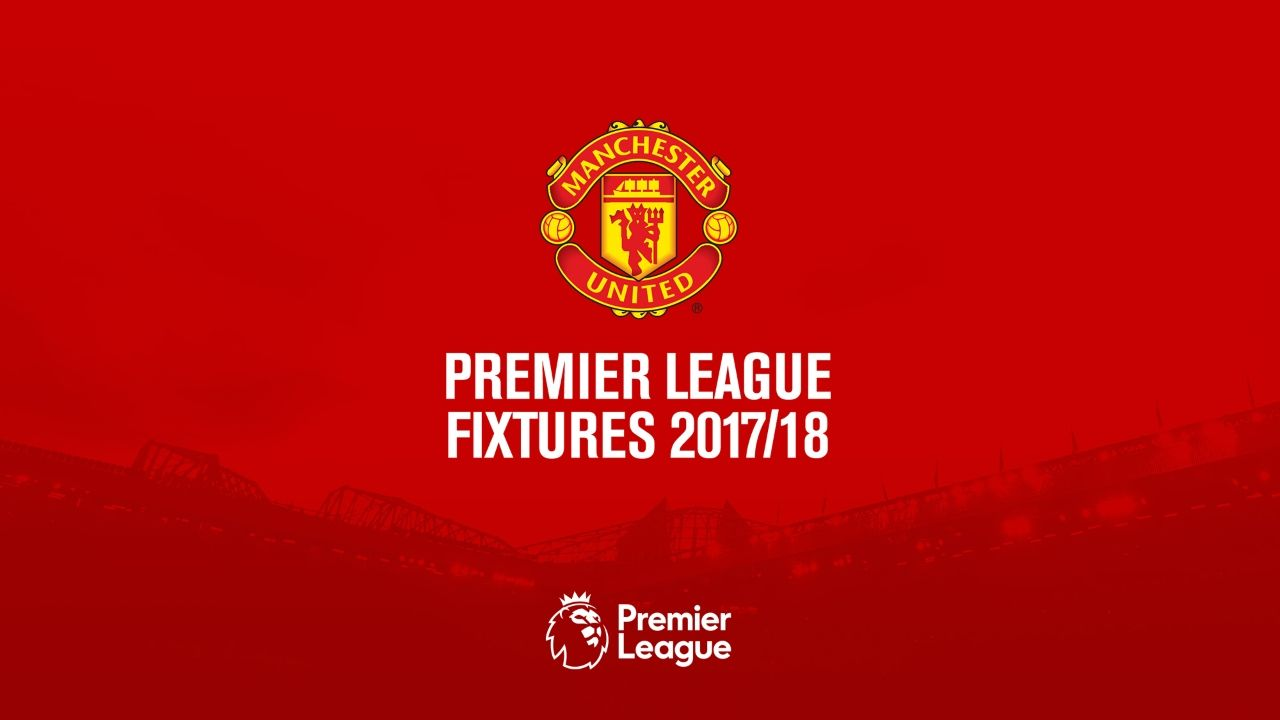 Manchester United Premier League fixtures 2017/18 - Official ...