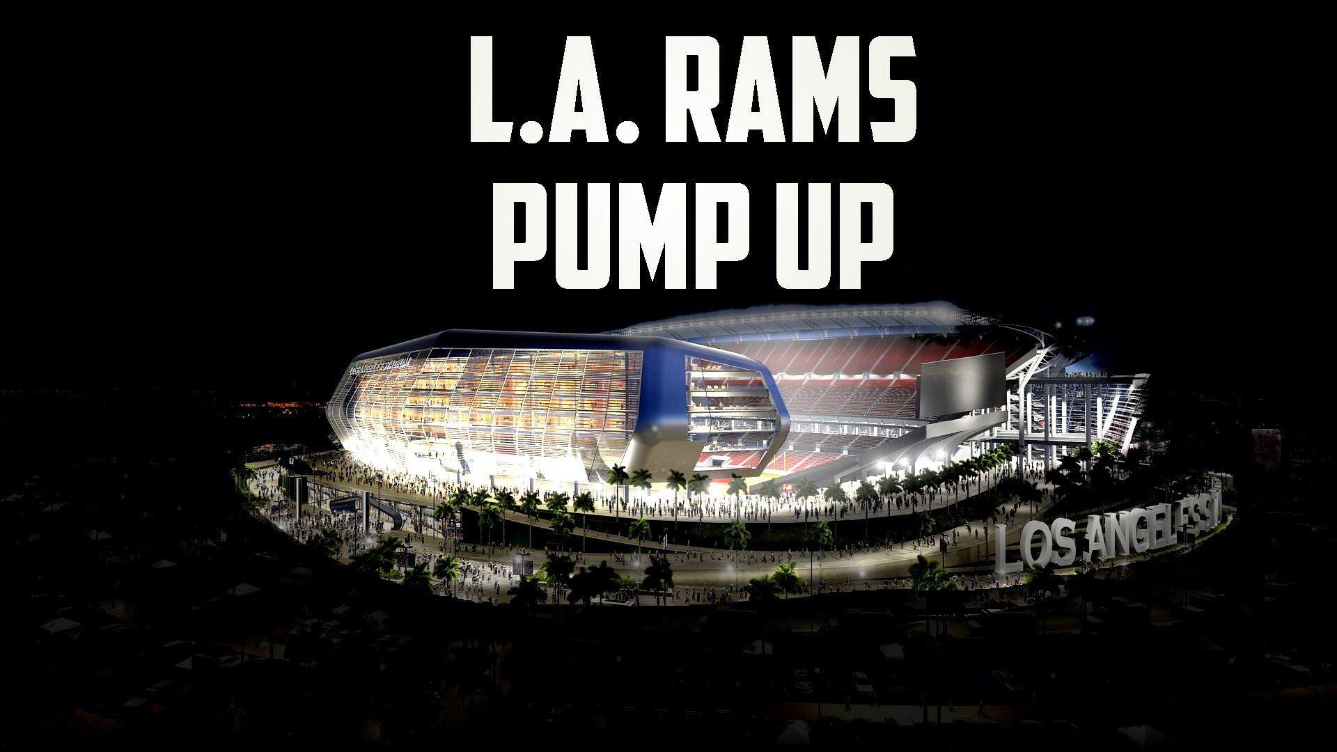 Los Angeles Rams Pump Up!