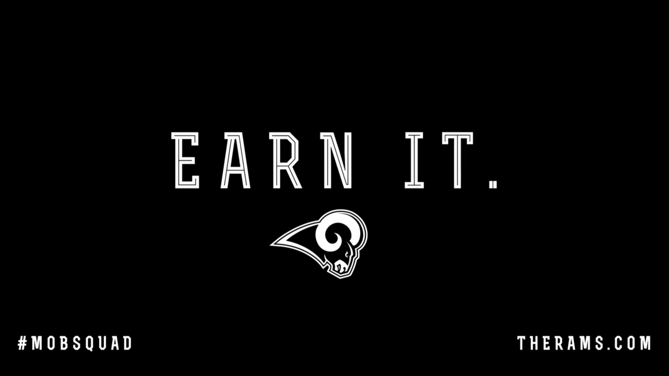 Earn it. -phone wallpaper : LosAngelesRams