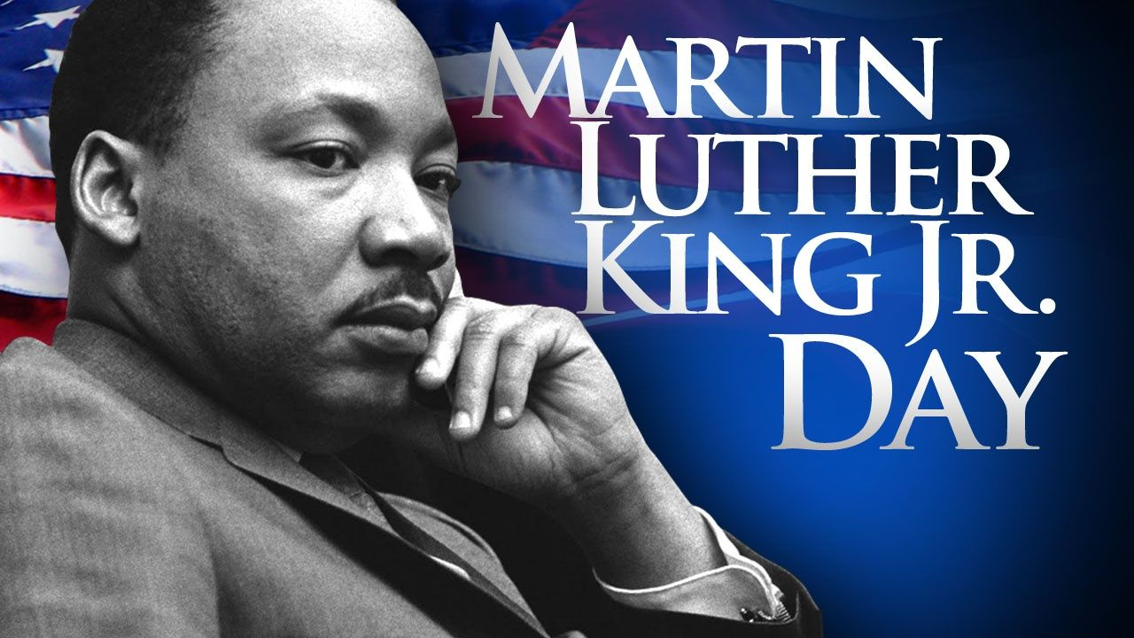 Martin Luther King, Jr. Day | New Martinsville First Church of God