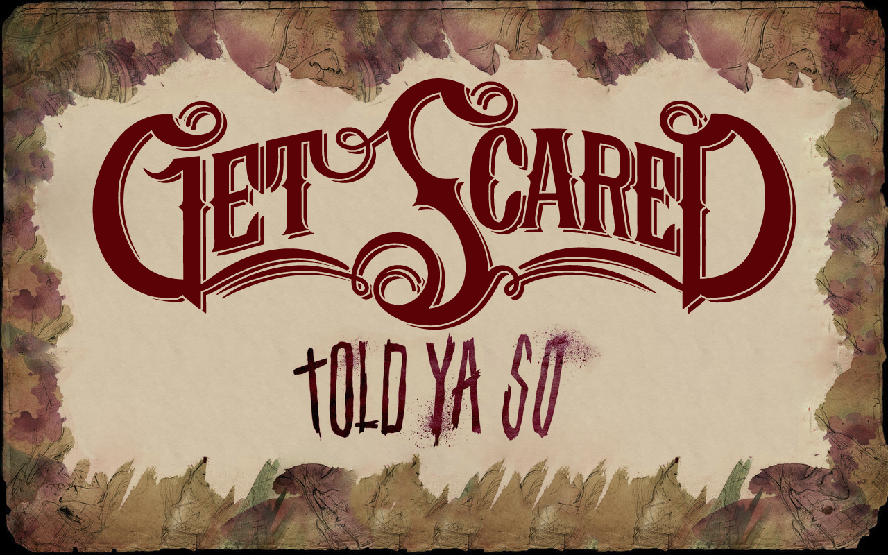 Get Scared - Told Ya So | Single by riickyART on DeviantArt