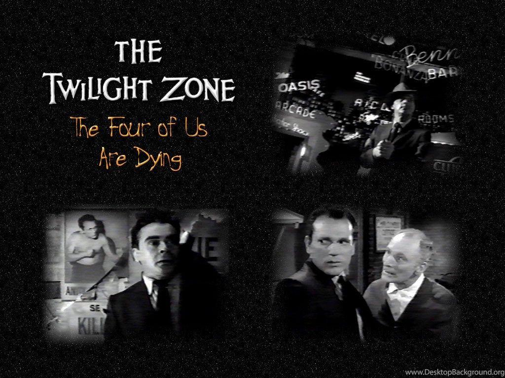 The Four Of Us Are Dying The Twilight Zone Wallpapers