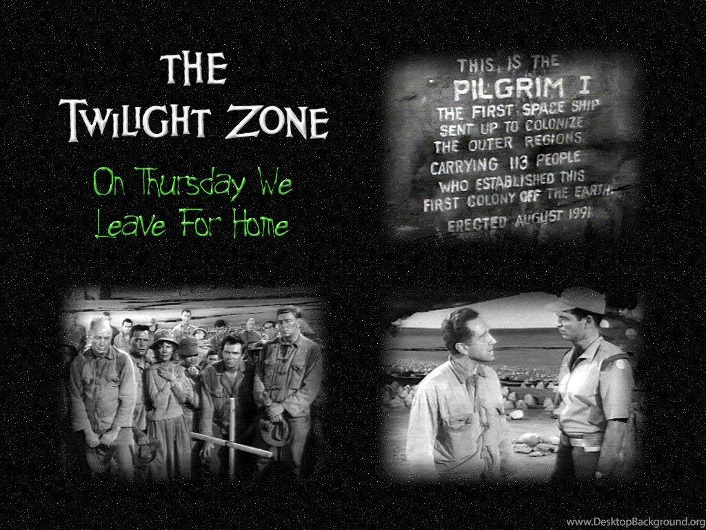Thursday We Leave For Home The Twilight Zone Wallpapers