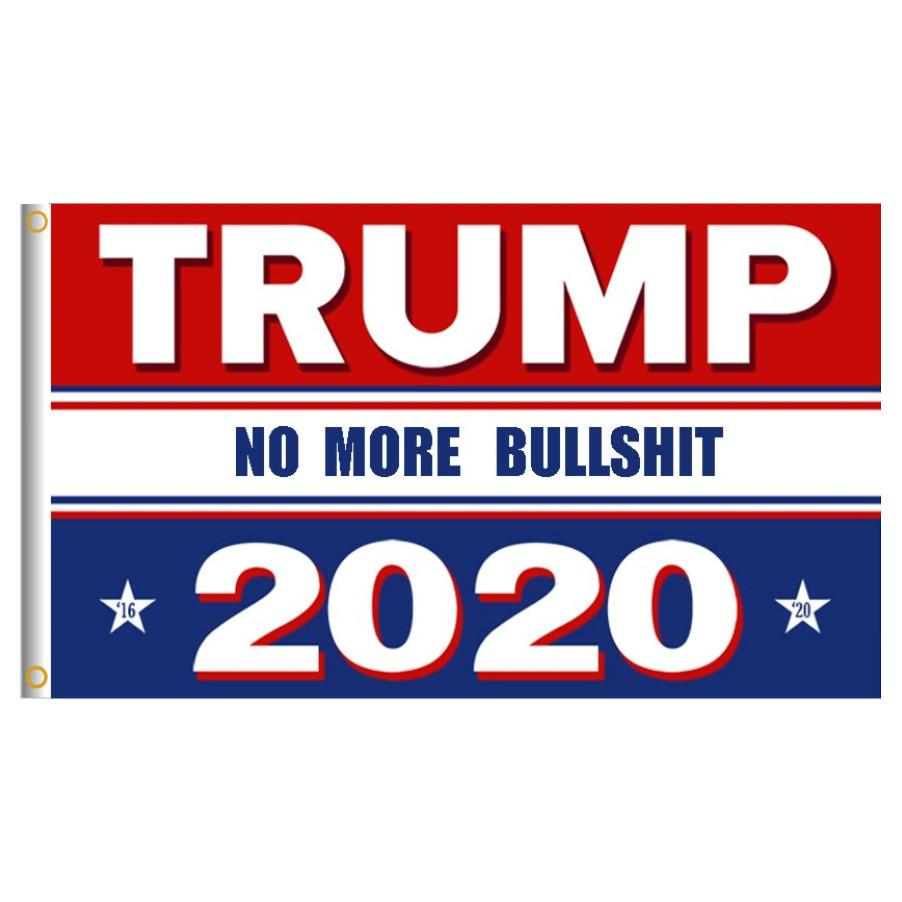 No More Bullshit Donald Trump 2020 Flag Printed Oppose – Quotes of