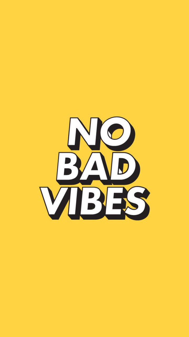 No bad vibes, yellow aesthetic wallpapers • Wallpapers For You HD Wallpapers For Desktop & Mobile